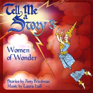 Tell Me a Story 3: Women of Wonder