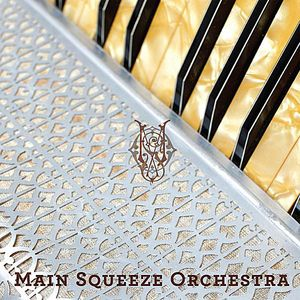 Main Squeeze Orchestra