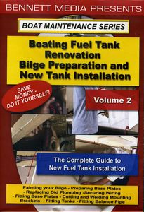 Boating Fuel Tank Renovation Vol 2-Bilge
