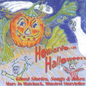 Howlarious Halloween--Ghost Stories Songs & Jokes