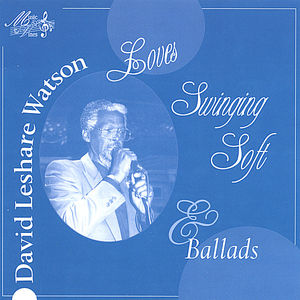 David Leshare Watson Love's Swinging Soft & Ballad