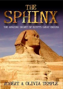 Sphnix: Amazing Secret of Egypt's Great Enigma