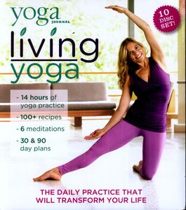 Yoga Journal: Living Yoga Transform Your Life