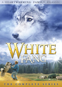 White Fang: The Complete Series