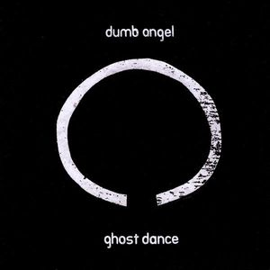 Ghost Dance (Re-Issue)