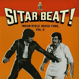 Sitar Beat: Indian Style Heavy Funk 2 /  Various