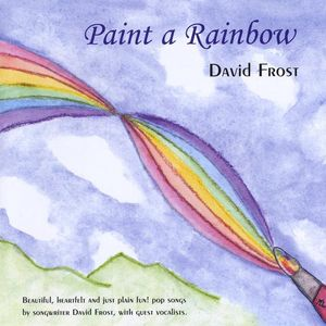 David Frost: Paint a Rainbow /  Various