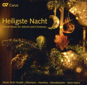 Heiligste Nacht: Choral Music Advent & Christmas