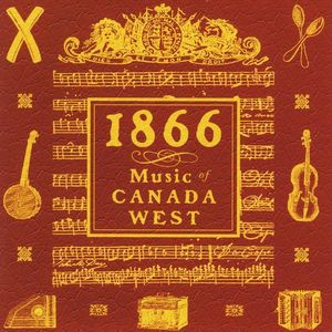 1866: Music of Canada West