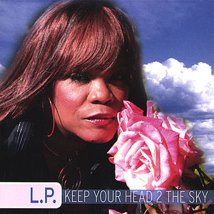Keep Your Head 2 the Sky