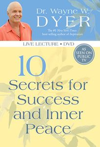 10 Secrets for Success & Inner Peace