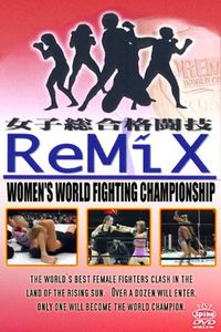 Remix: Women's World Fighting Championship