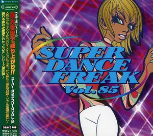 Super Dance Freak 85 /  Various [Import]
