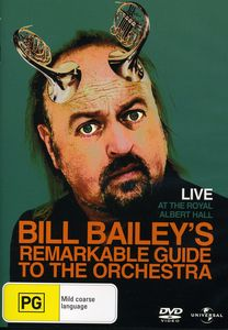 Bill Baileys Remarkable Guide to the Orchestra Liv
