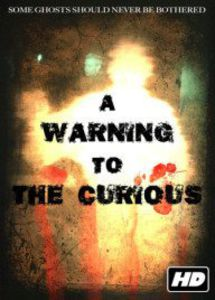 Warning to the Curious