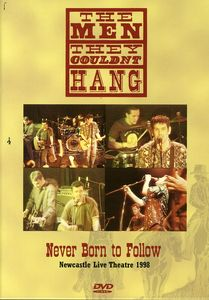 Never Born to Follow [Import]