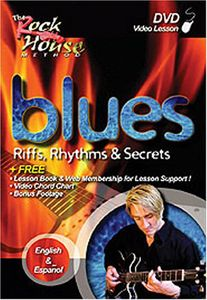Rock House: Blues Riffs Rhythms & Secrets - 2nd Edition