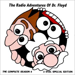 Radio Adventures of Dr Floyd: Season 6