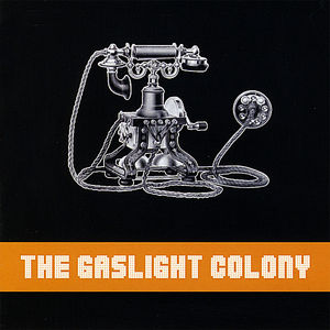 Gaslight Colony