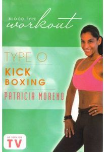 Blood Type Workout: Type O - Kickboxing with