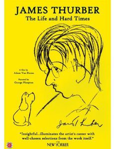 James Thurber: The Life & Hard Times