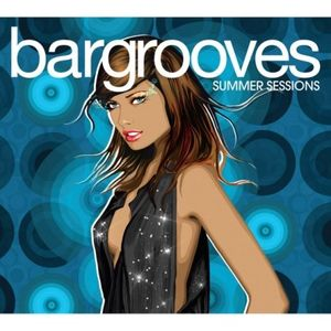 Bargrooves: Summer Sessions /  Various [Import]