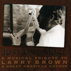 Just One More: Musical Tribute Larry Brown /  Various