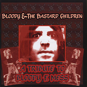 Bloody & the Bastard Children /  Various