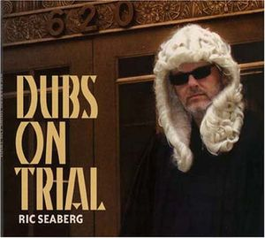 Dubs on Trial