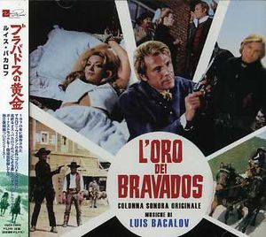 L'oro Dei Bravados (Original Soundtrack) [Import]