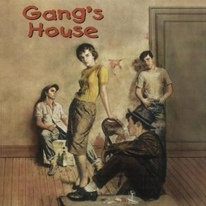 Gang's House /  Various