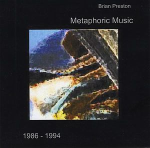 Metaphoric Music 1986-1994