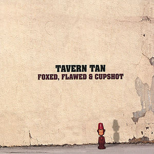 Foxed Flawed & Cupshot