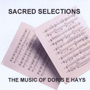 Music of Doris E. Hays-Sacred Selections