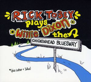 Rick Tobey Plays Willie Dixon