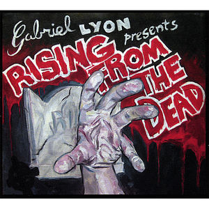 Lyon, Gabriel : Rising from the Dead