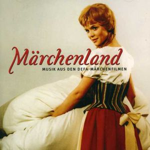 Marchenland: Music of East German Fairy-Tale (Original Soundtrack)