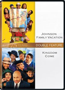 Kingdom Come & Johnson Family Vacation