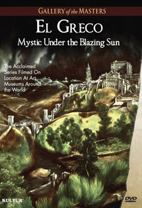 Greco: Mystic Under the Blazing Sun