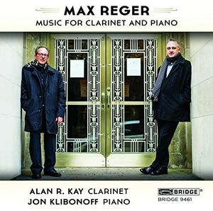 Max Reger: The Music for Clarinet and Piano