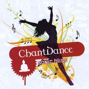 Chantdance-Sonic Bliss