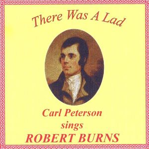 There Was a Lad: Sings Robert Burns