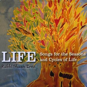 Life: Songs for the Seasons & Cycles of Life
