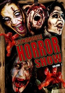Grindhouse Horror Show, Vol. 2