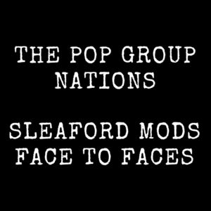 Pop Group /  Sleaford Mods