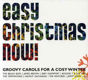 Easy Christmas Now: Groovy Carols for a Cosy Winte