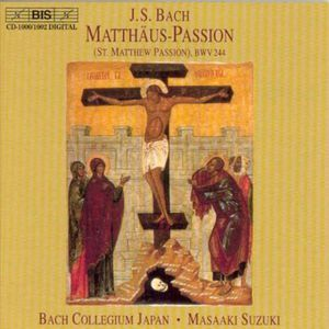 St. Matthew Passion BWV 244