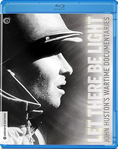 Let There Be Light: John Huston's Wartime Documentaries