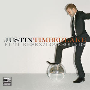 Futuresex/ Lovesounds [Explicit Content]
