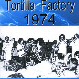 Tortilla Factory 1974